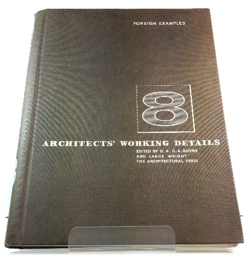 Image for Architects' Working Details, Volume 8: Foreign Examples