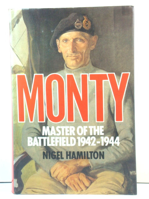 Image for Monty: Master of the Battlefield, 1942 - 1944