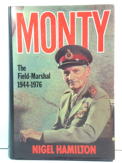 Image for Monty: The Field-Marshal, 1944 - 1976