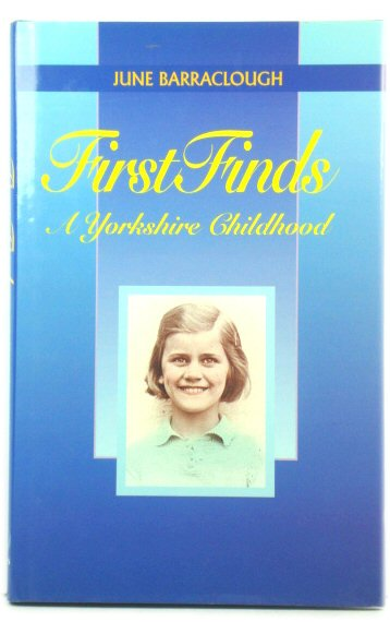 Image for First Finds: A Yorkshire Childhood
