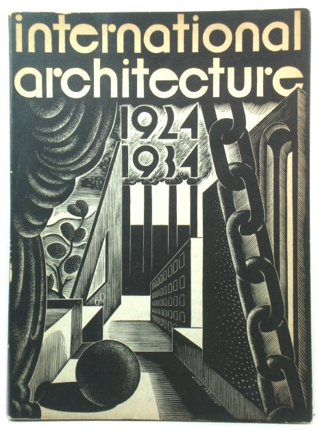 Image for International Architecture: 1924-1934