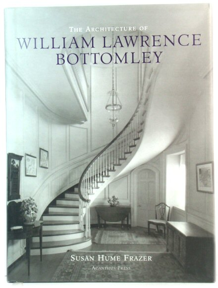 Image for The Architecture of William Lawrence Bottomley (The American Architect Series)