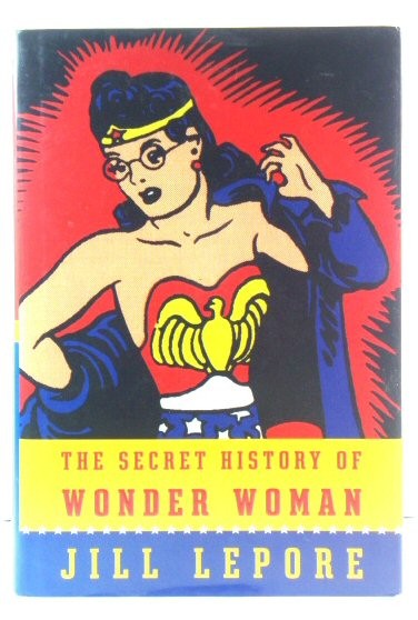 Image for The Secret History of Wonder Woman