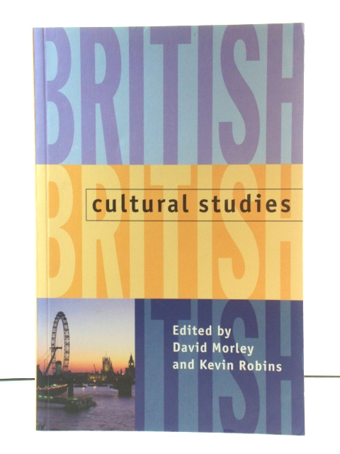 Image for British Cultural Studies: Geography, Nationality, and Identity