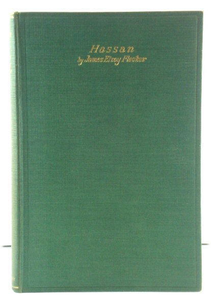 Image for Hassan: The Story of Hassan of Baghdad and How he Came to Make the Golden Journey to Samarkand