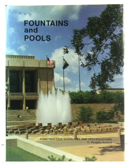 Image for Fountains and Pools: Construction Guidelines and Specifications