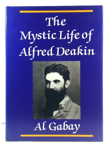 Image for The Mystic Life of Alfred Deakin