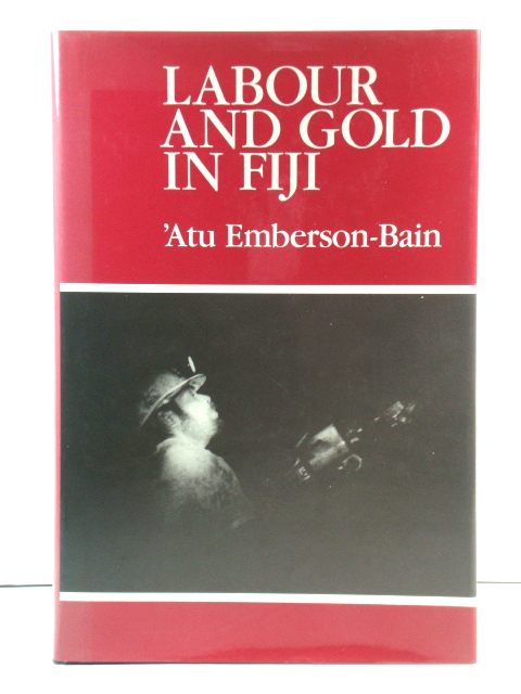 Image for Labour and Gold in Fiji