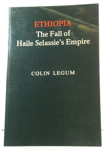 Image for Ethiopia: The Fall of Haile Selassie's Empire