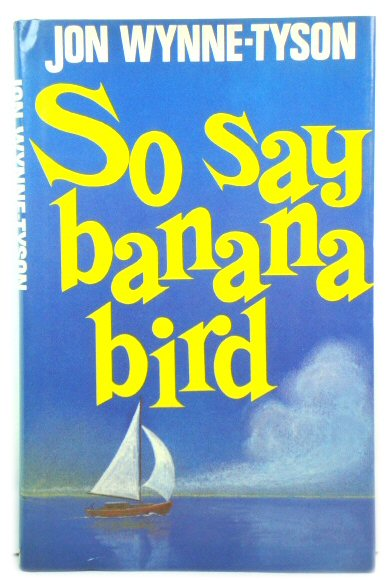 Image for So Say Banana Bird