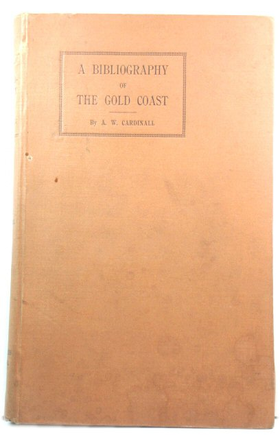Image for A Bibliography of the Gold Coast