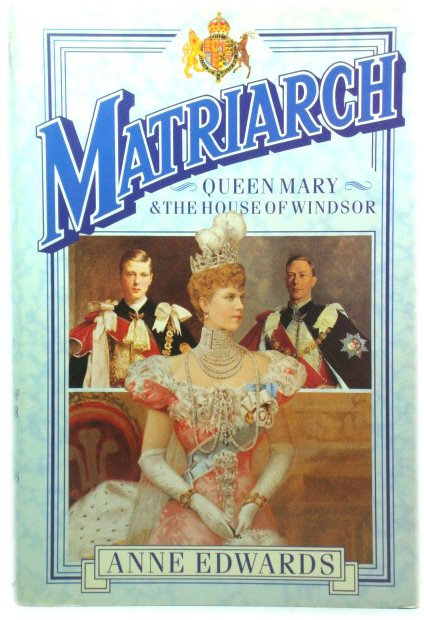 Image for Matriarch: Queen Mary and The House of Windsor