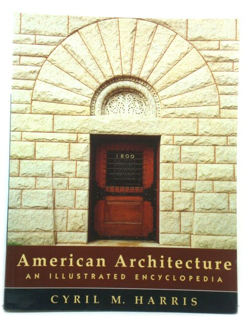 Image for American Architecture: An Illustrated Encyclopedia