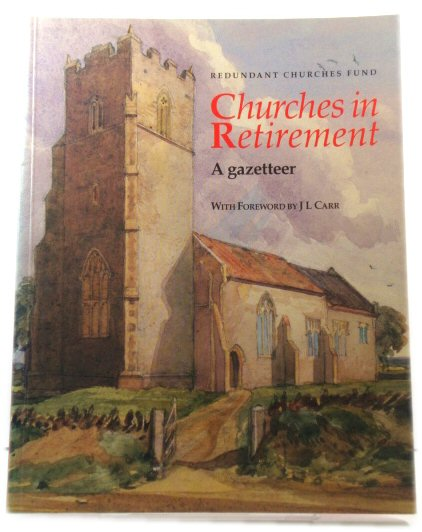 Image for Churches in Retirement: A Gazetteer