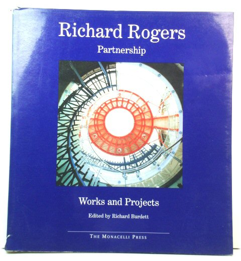 Image for Richard Rogers Partnership: Works and Projects