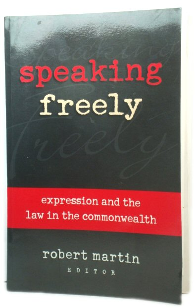 Image for Speaking Freely: Expression and the Law in the Commonwealth