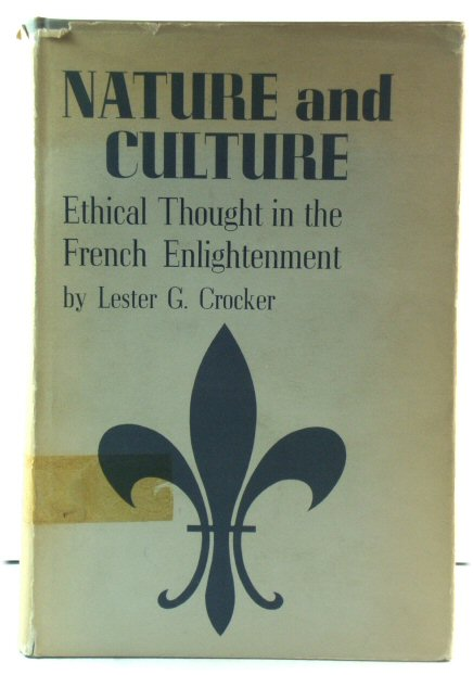 Image for Nature and Culture: Ethical Thought in the French Enlightenment