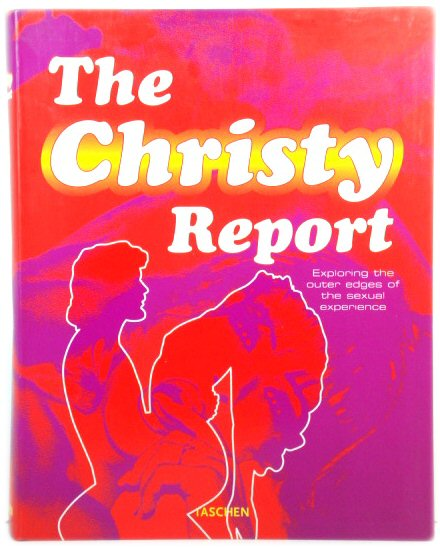 Image for The Christy Report: Exploring the Outer Edges of the Sexual Experience