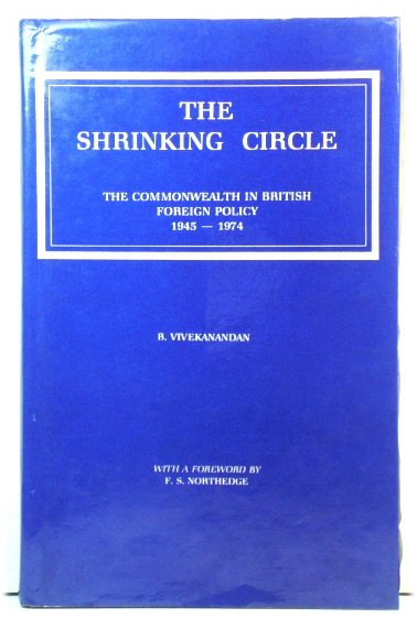 Image for The Shrinking Circle: The Commonwealth in British Foreign Policy, 1945-1974