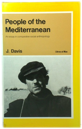 Image for People of the Mediterranean: An Essay in Comparative Social Anthropology