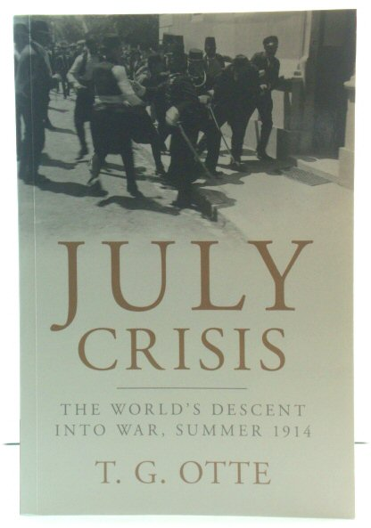 Image for July Crisis: The World's Descent Into War, Summer 1914