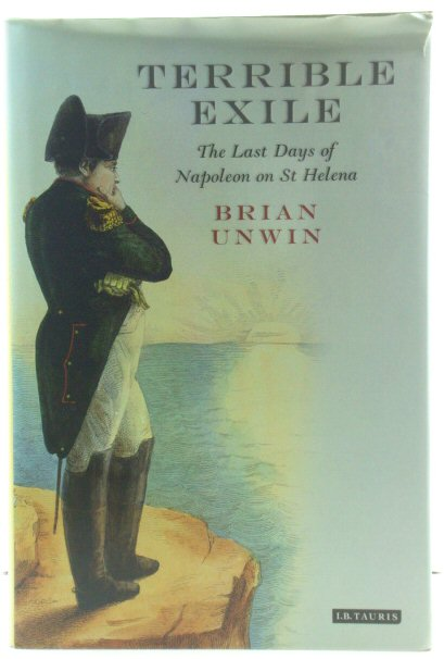 Image for Terrible Exile: The Last Days of Napoleon on St Helena
