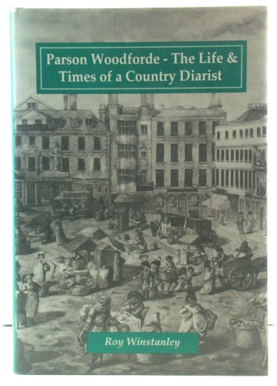 Image for Parson Woodforde: The Life & Times of a Country Diarist