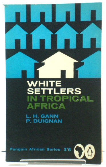 Image for White Settlers in Tropical Africa