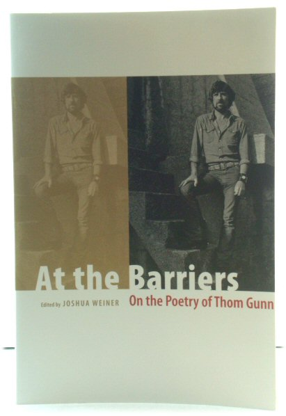 Image for At the Barriers: On the Poetry of Thom Gunn