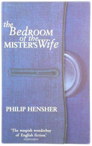 Image for The Bedroom of the Mister's Wife