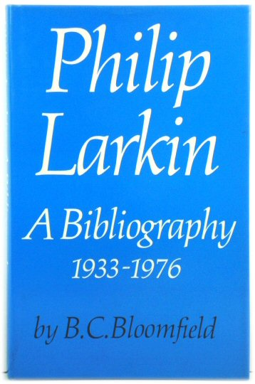 Image for Philip Larkin: A Bibliography 1933-1976