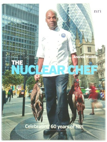 Image for The Nuclear Chef: Celebrating 60 Years of NRI