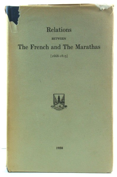 Image for Relations Between The French and The Marathas (1668-1815)