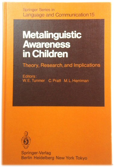 Image for Metalinguistic Awareness in Children: Theory, Research, and Implications : Springer Series in Language and Communication: 015