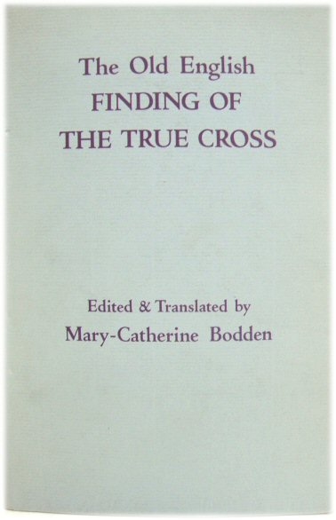 Image for The Old English Finding of The True Cross