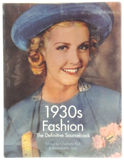 Image for 1930s Fashion: The Definitive Sourcebook