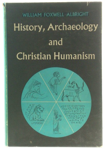 Image for History, Archaeology and Christian Humanism