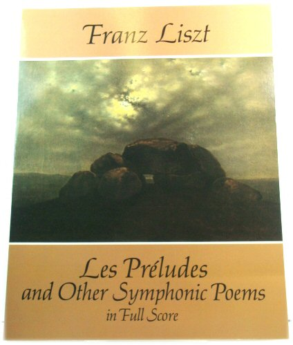 Image for Les PrEludes and Other Symphonic Poems in Full Score