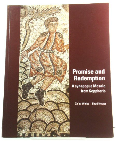 Image for Promise and Redemption: A Synagogue Mosaic from Sepphoris