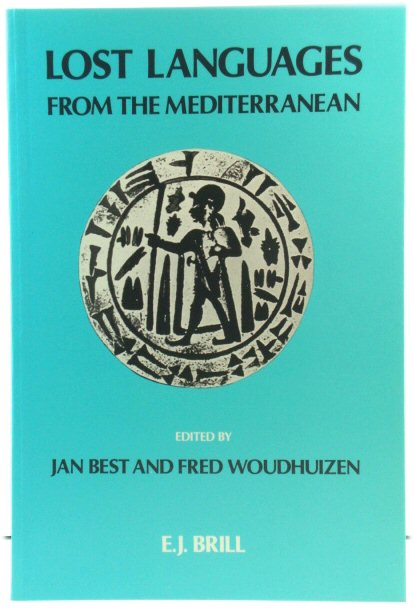 Image for Lost Languages from the Mediterranean (Publications of the Henri Frankfort Foundation)