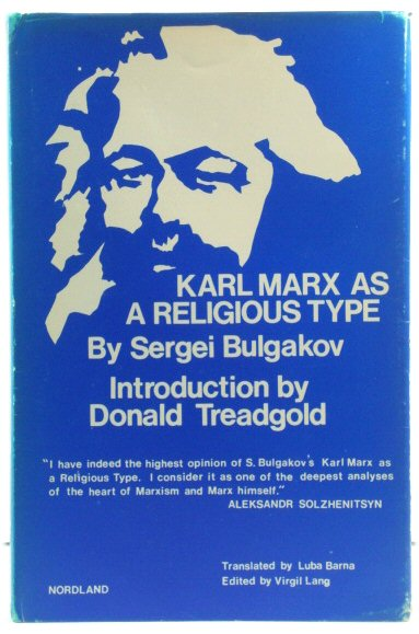 Image for Karl Marx as a Relgious Type: His Relation to the Religion of Anthropotheism of L. Feuerbach