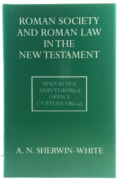 Image for Roman Society and Roman Law in the New Testament: The Sarum Lectures, 1960 - 1961