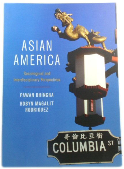 Image for Asian America: Sociological and Interdisciplinary Perspectives