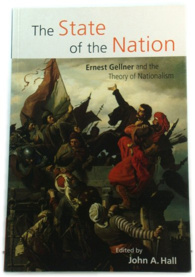 Image for The State of the Nation: Ernest Gellner and the Theory of Nationalism