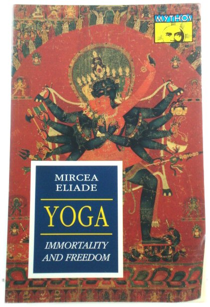 Image for Yoga: Immortality and Freedom (Works of Mircea Eliade)