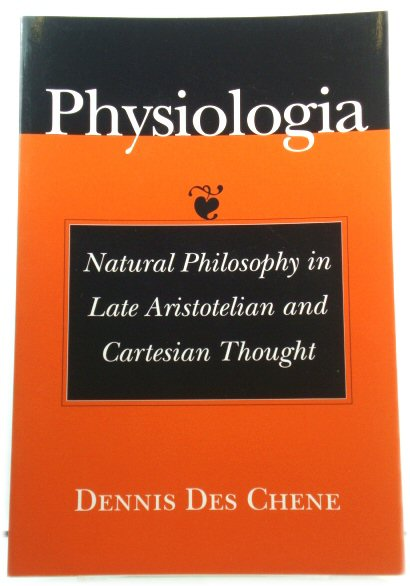 Image for Physiologia: Natural Philosophy in Late Aristotelian and Cartesian Thought