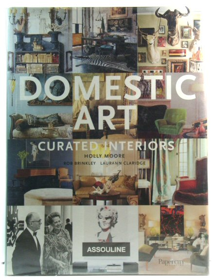 Image for Domestic Art: Curated Interiors