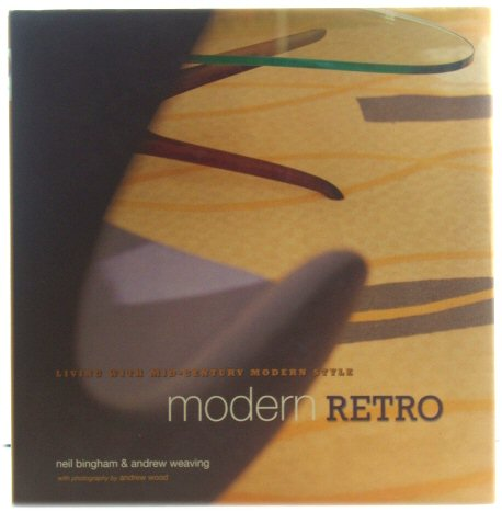 Image for Modern Retro: Living with Mid-Century Modern Style