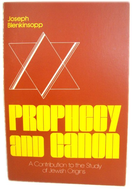 Image for Prophecy and Canon: A Contribution to the Study of Jewish Origins