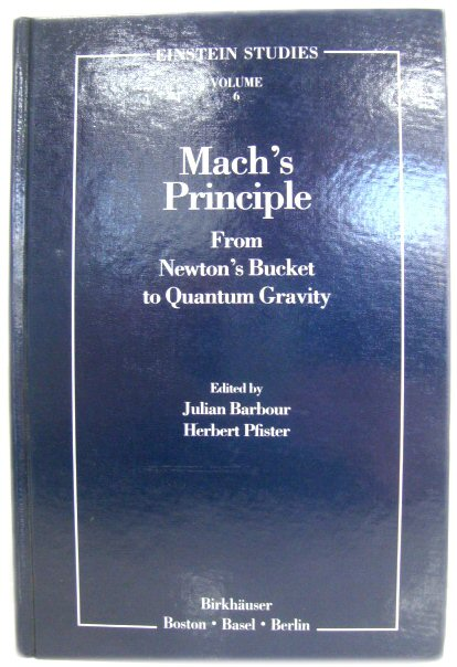 Image for Mach's Principle: From Newton's Bucket to Quantum Gravity (Einstein Studies)